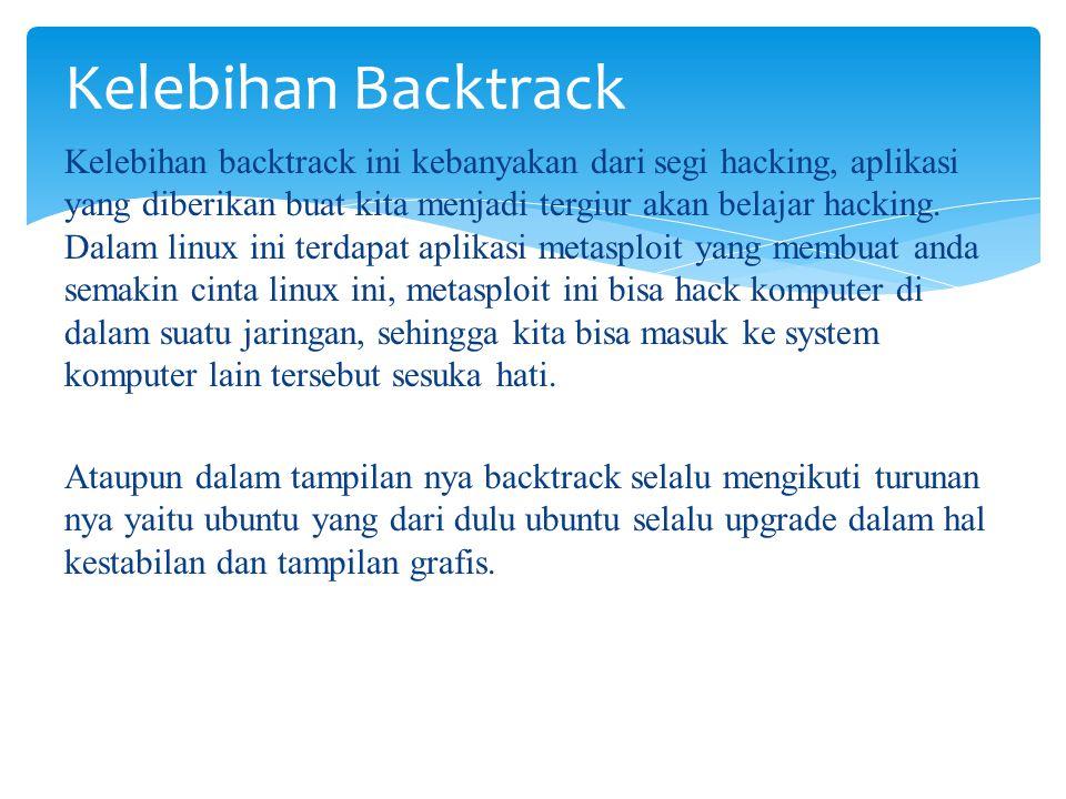 Kelebihan Backtrack