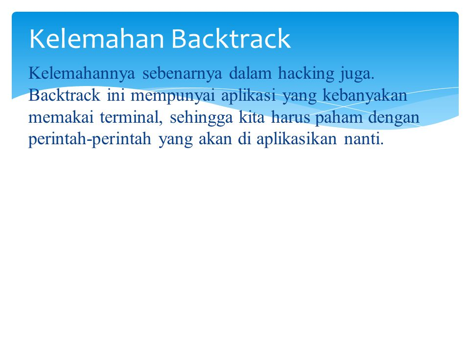Kelemahan Backtrack