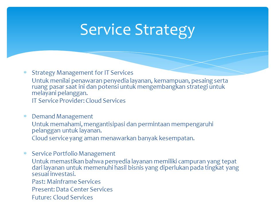 Service Strategy Strategy Management for IT Services