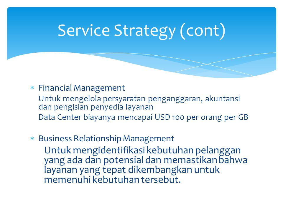 Service Strategy (cont)
