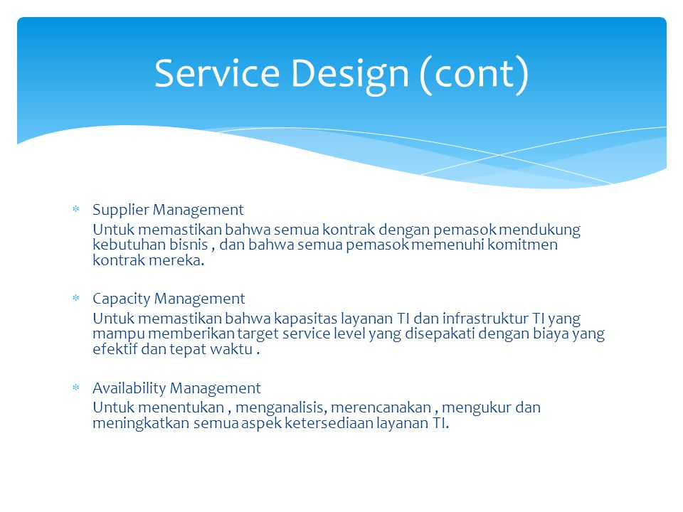 Service Design (cont) Supplier Management