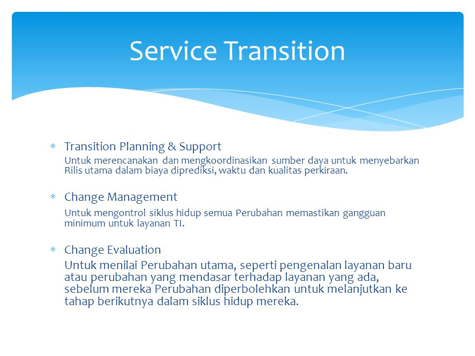 Service Transition Transition Planning & Support Change Management