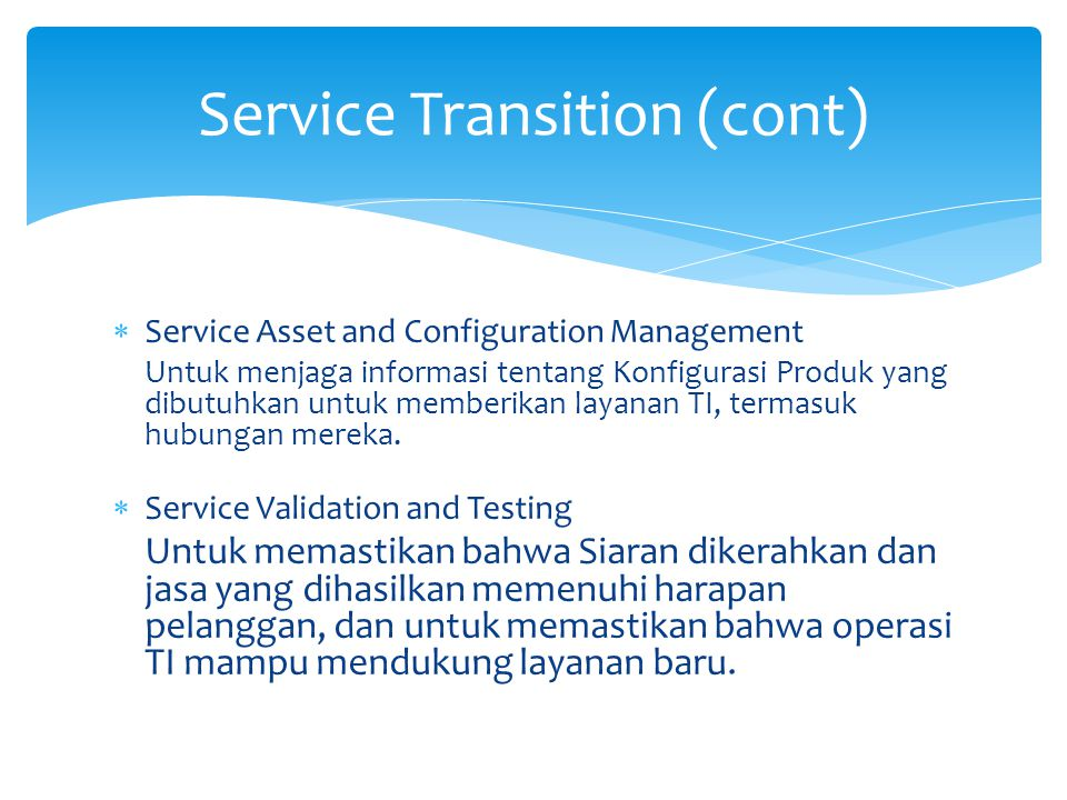 Service Transition (cont)