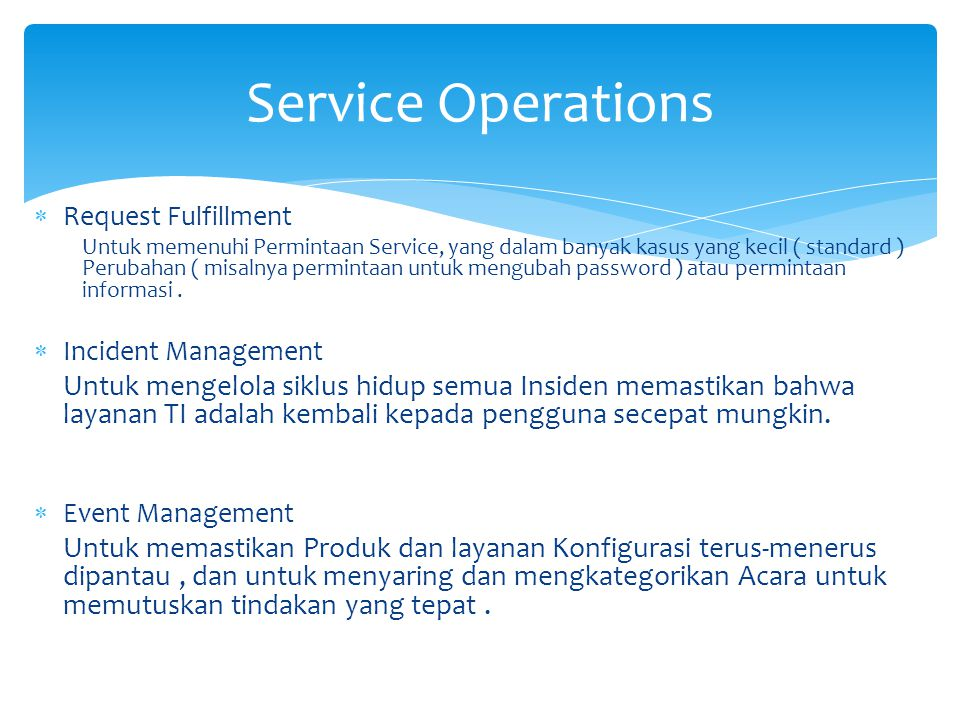 Service Operations Request Fulfillment.