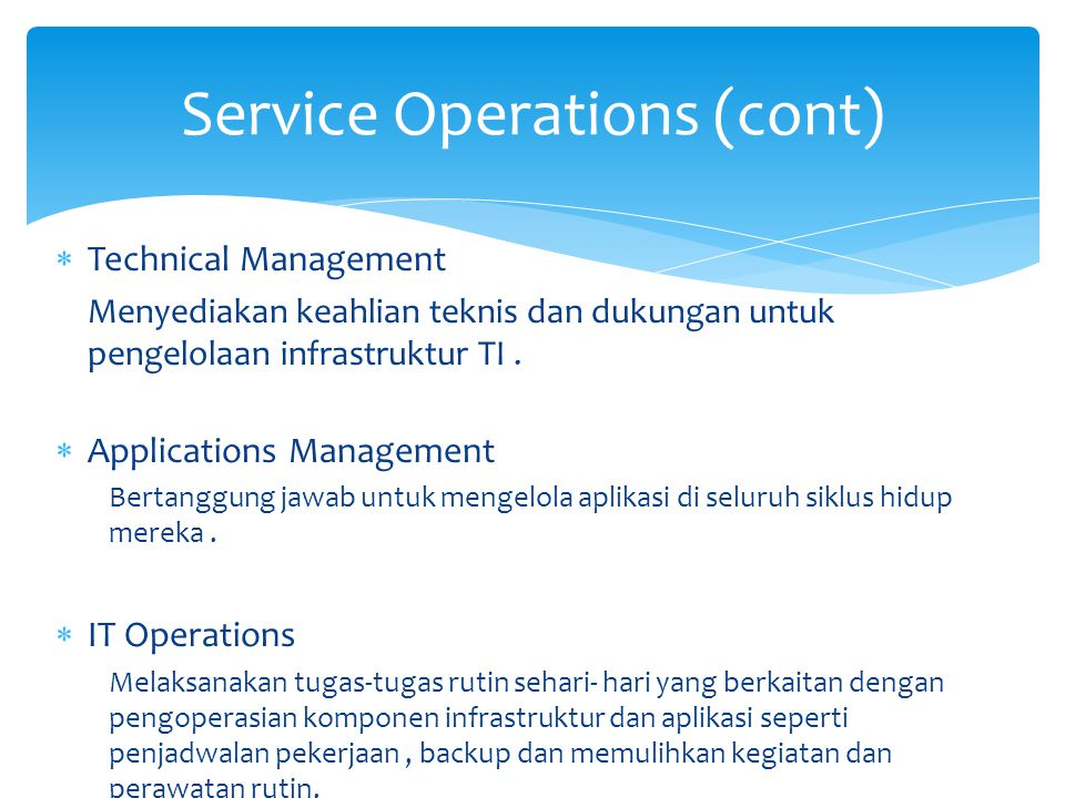 Service Operations (cont)