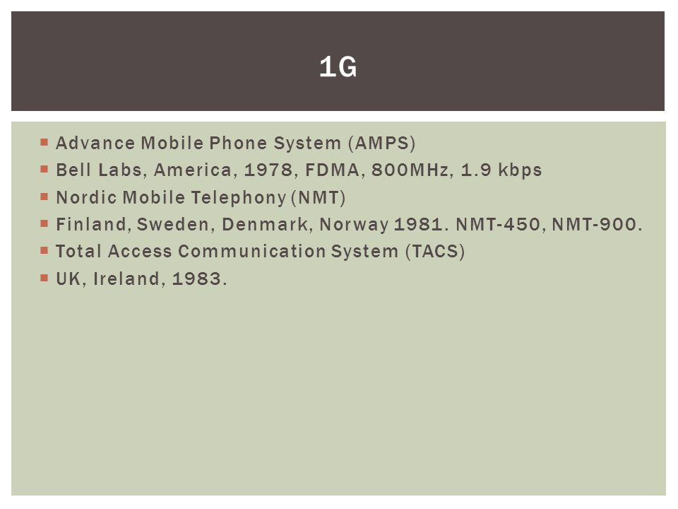 1g Advance Mobile Phone System (AMPS)