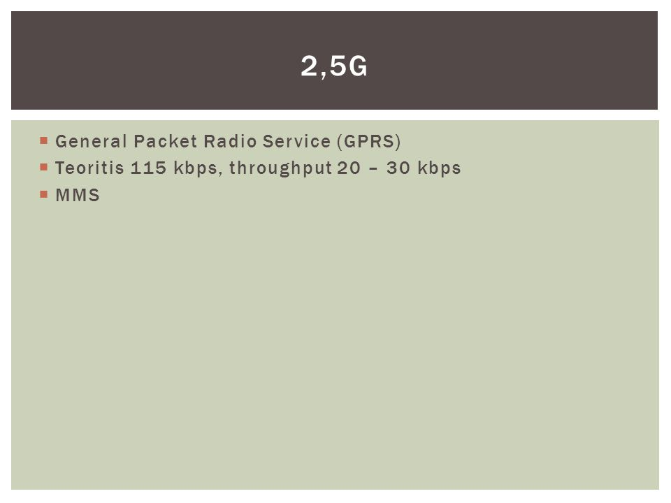 2,5G General Packet Radio Service (GPRS)
