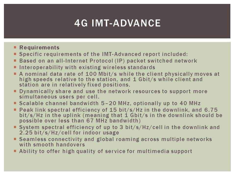 4G IMT-Advance Requirements