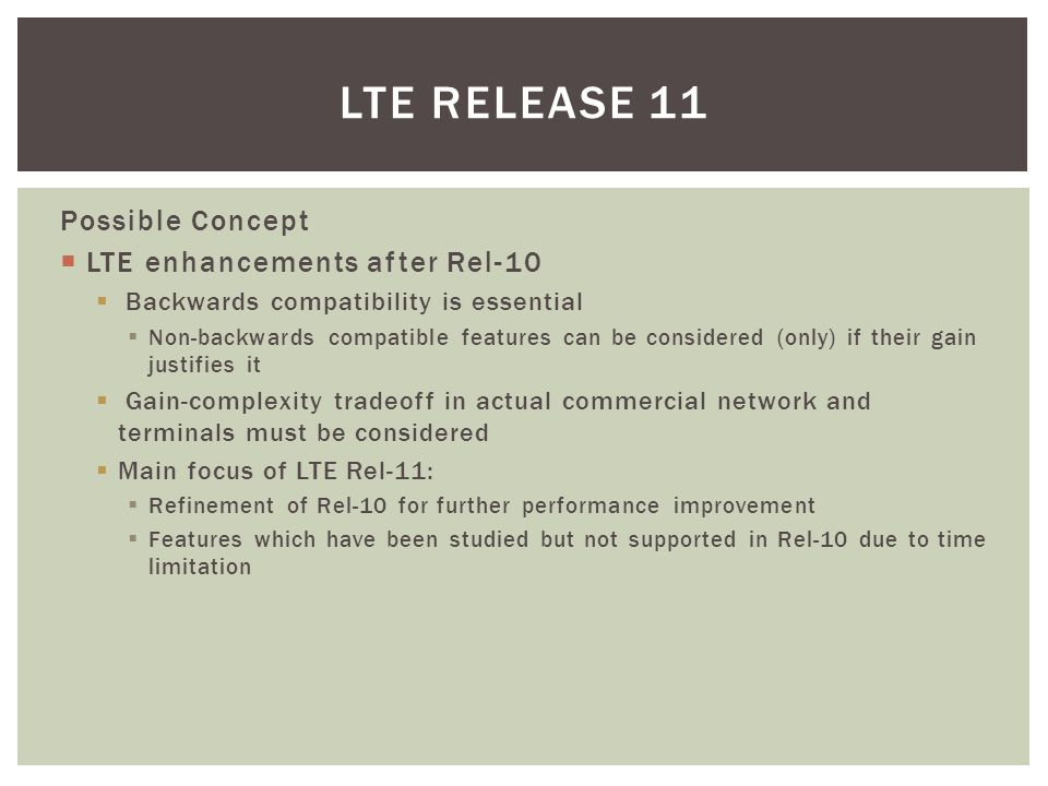 LTE Release 11 Possible Concept LTE enhancements after Rel-10