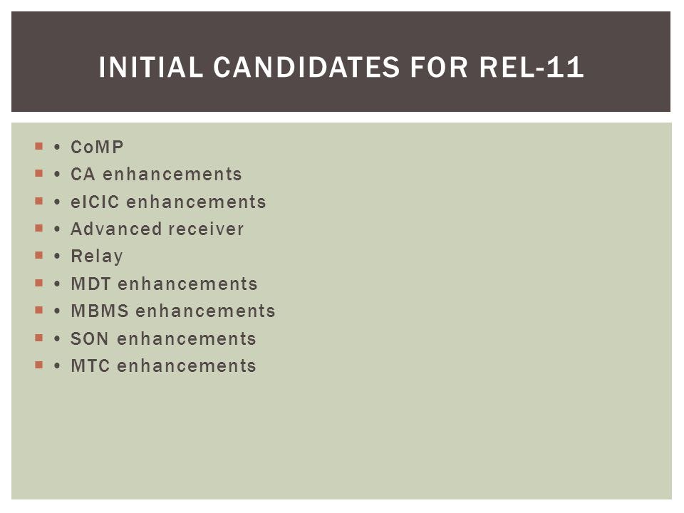 Initial candidates for Rel-11