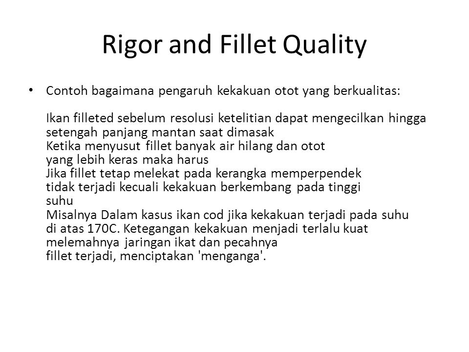 Rigor and Fillet Quality