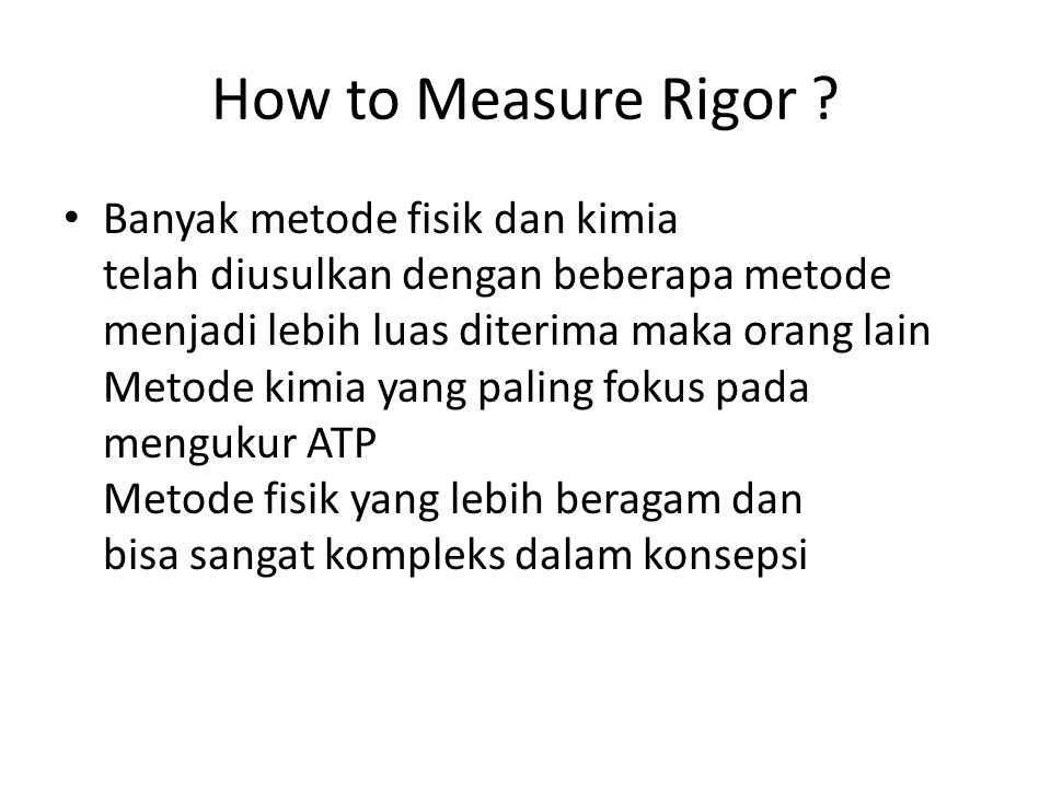 How to Measure Rigor