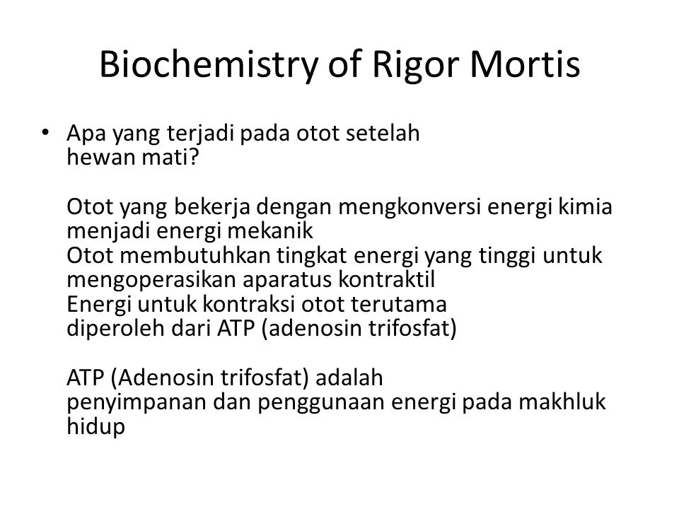 Biochemistry of Rigor Mortis