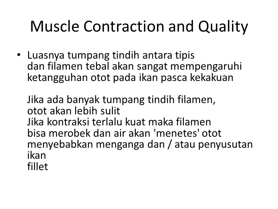 Muscle Contraction and Quality