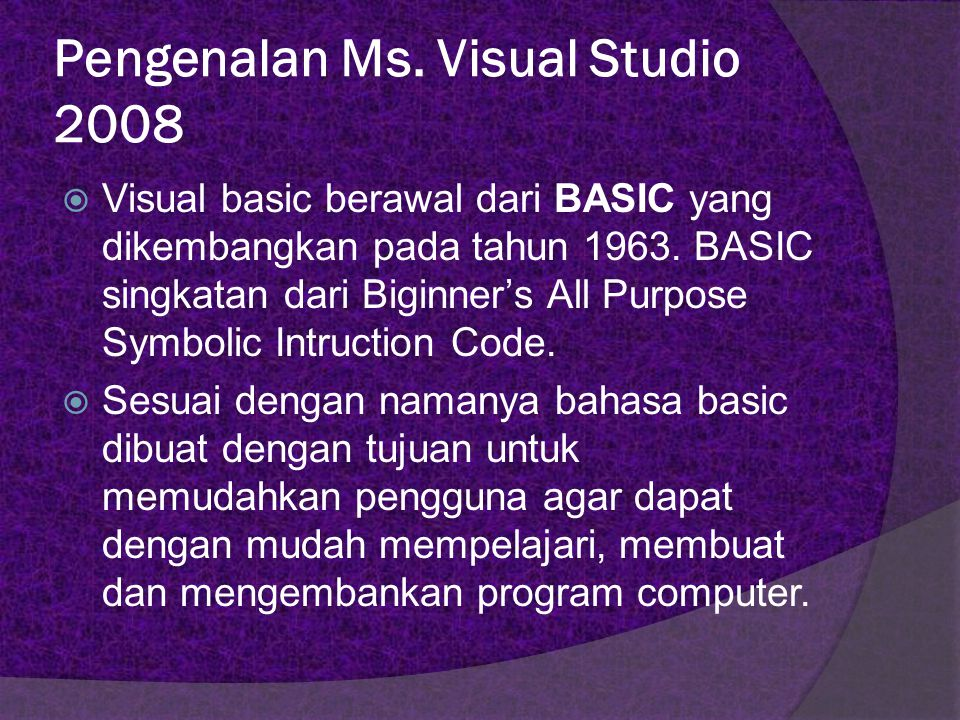 Pengenalan Ms. Visual Studio 2008