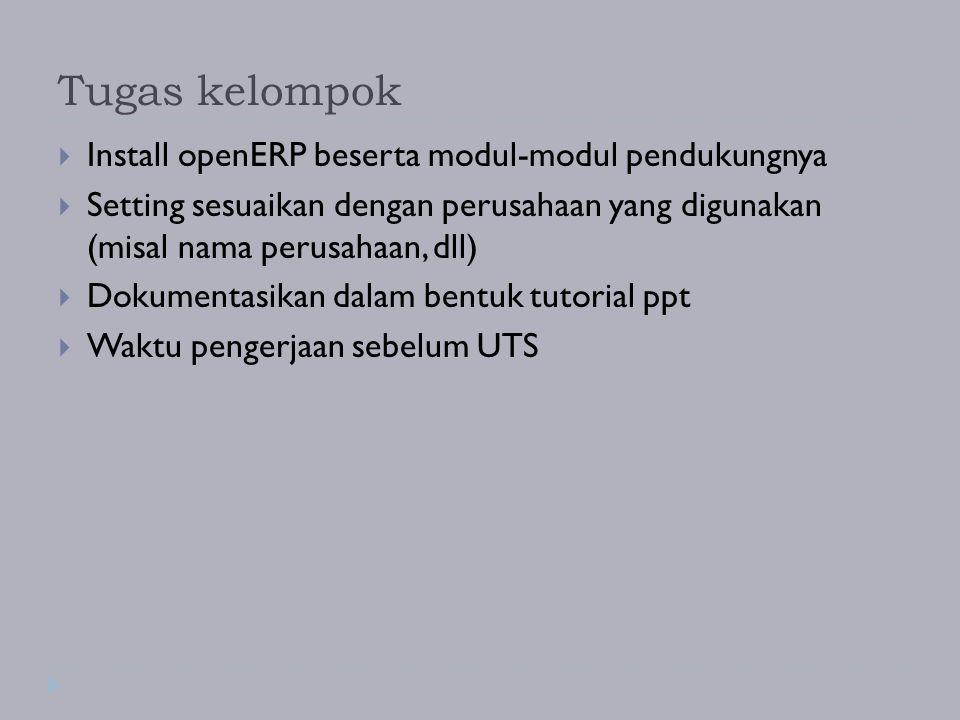 Tugas kelompok Install openERP beserta modul-modul pendukungnya