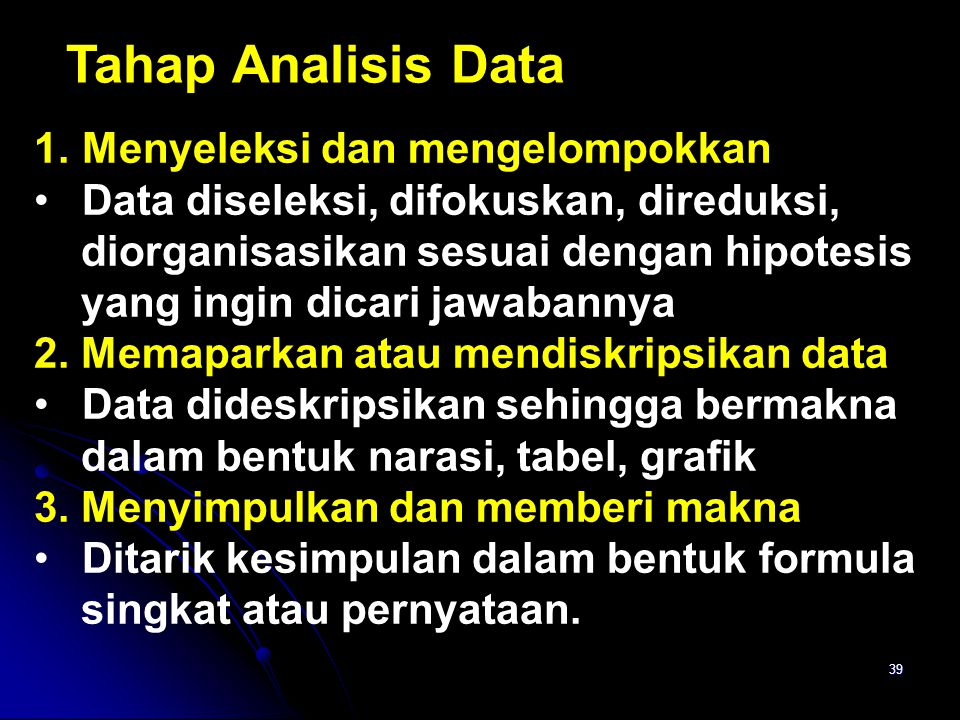 Tahap Analisis Data Menyeleksi dan mengelompokkan