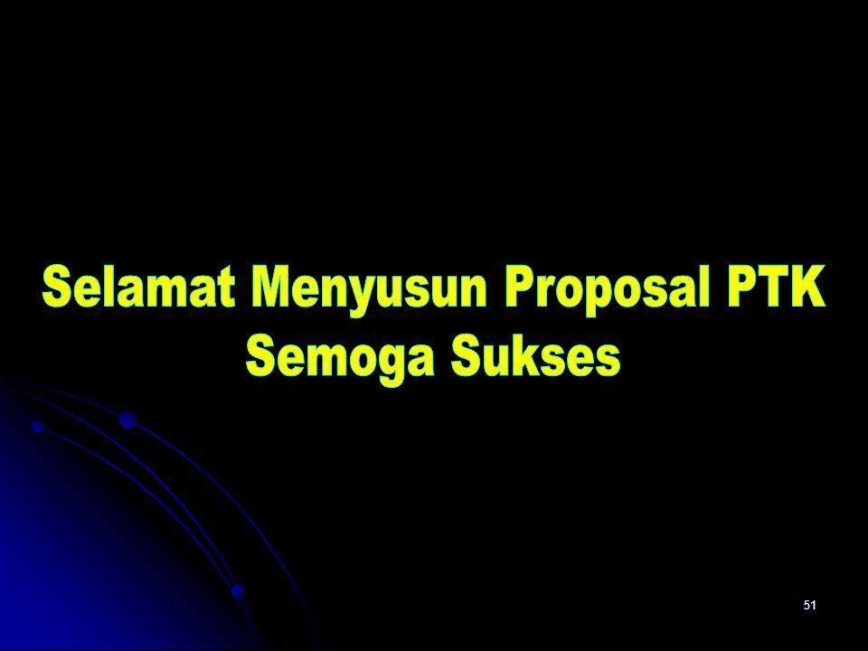 Selamat Menyusun Proposal PTK