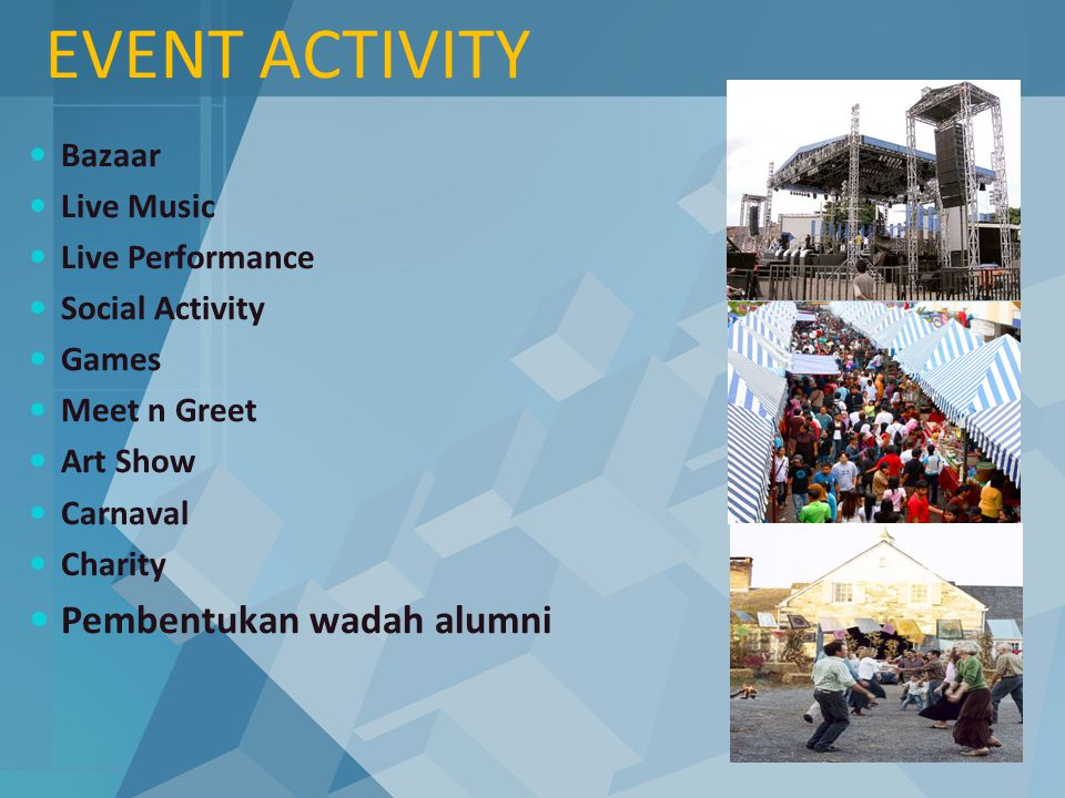 EVENT ACTIVITY Pembentukan wadah alumni Bazaar Live Music
