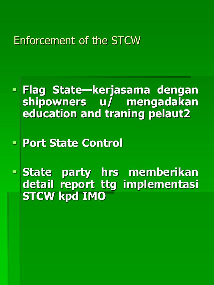 Enforcement of the STCW