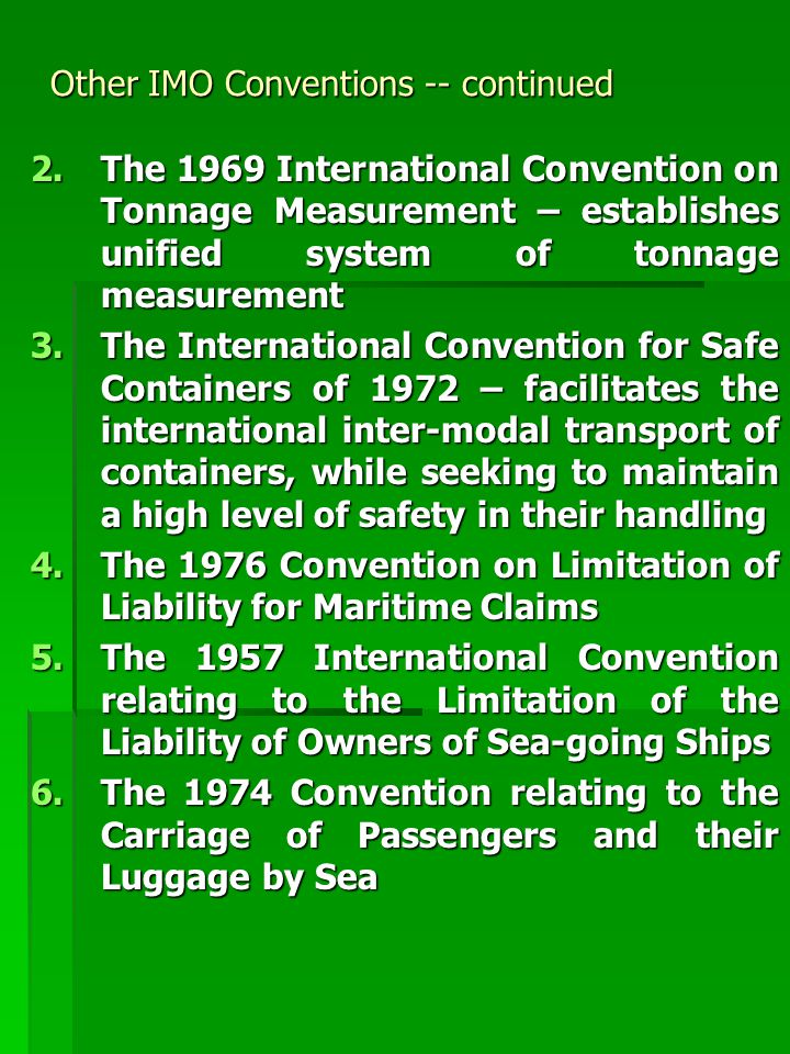 Other IMO Conventions -- continued