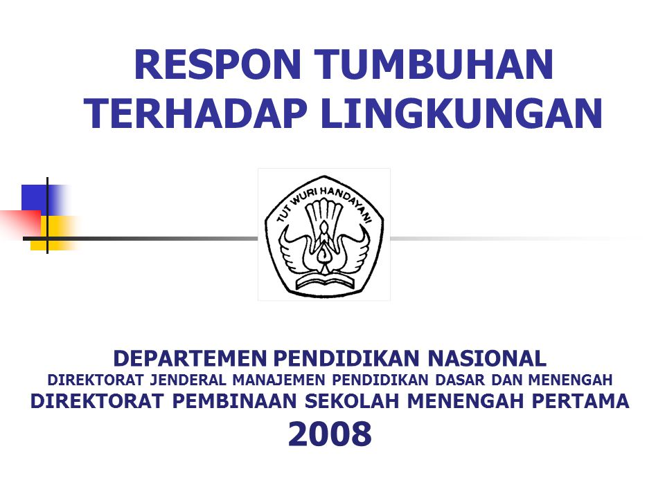 RESPON TUMBUHAN TERHADAP LINGKUNGAN
