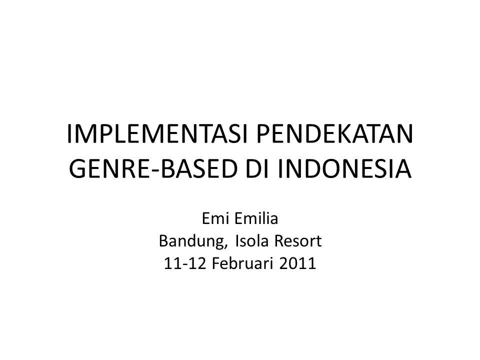 IMPLEMENTASI PENDEKATAN GENRE-BASED DI INDONESIA