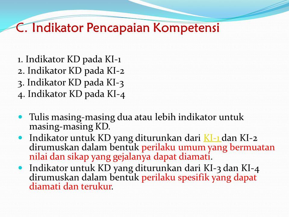 C. Indikator Pencapaian Kompetensi