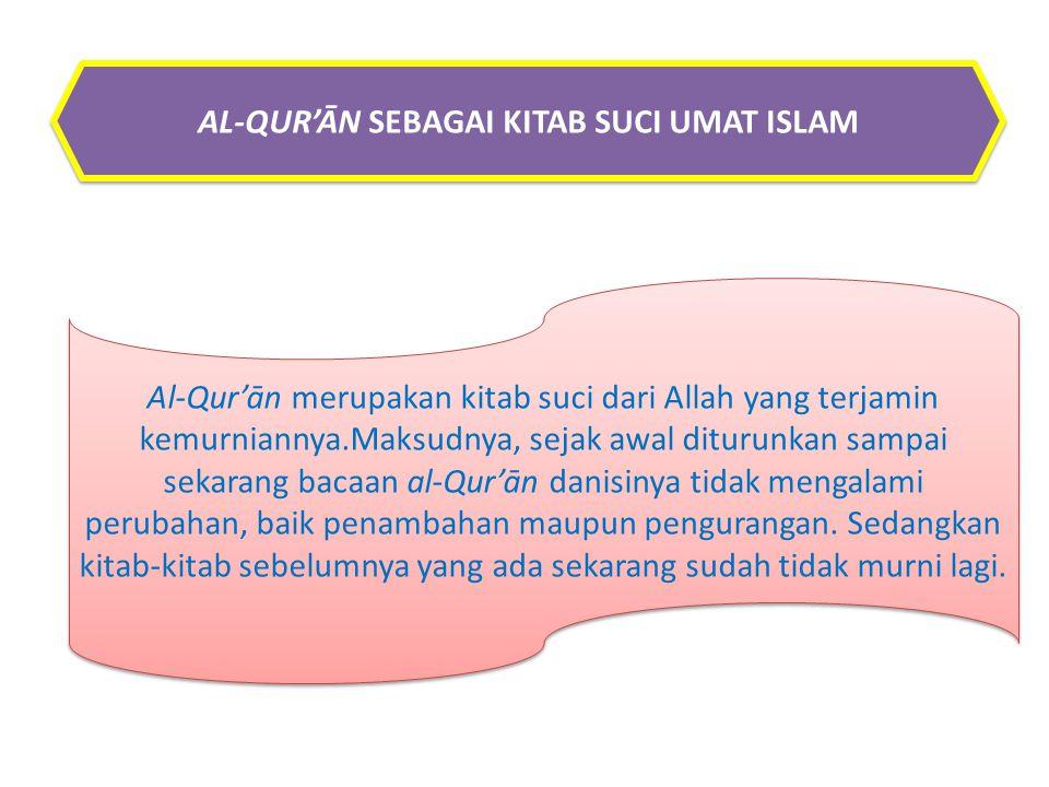 AL-QUR'ĀN SEBAGAI KITAB SUCI UMAT ISLAM