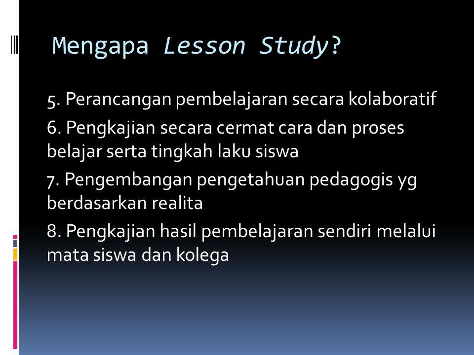 Mengapa Lesson Study