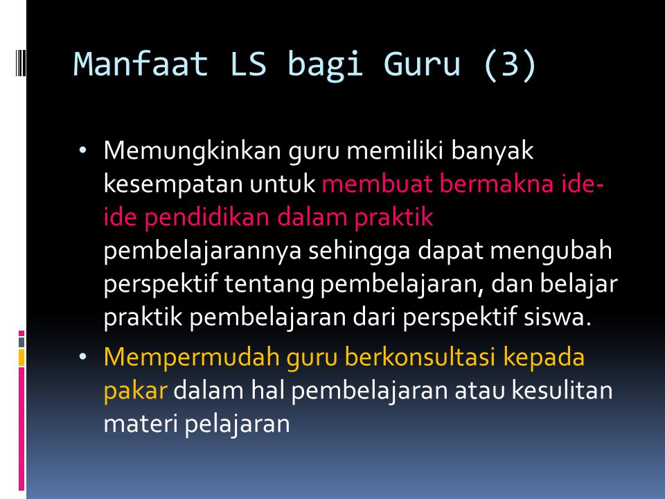 Manfaat LS bagi Guru (3)