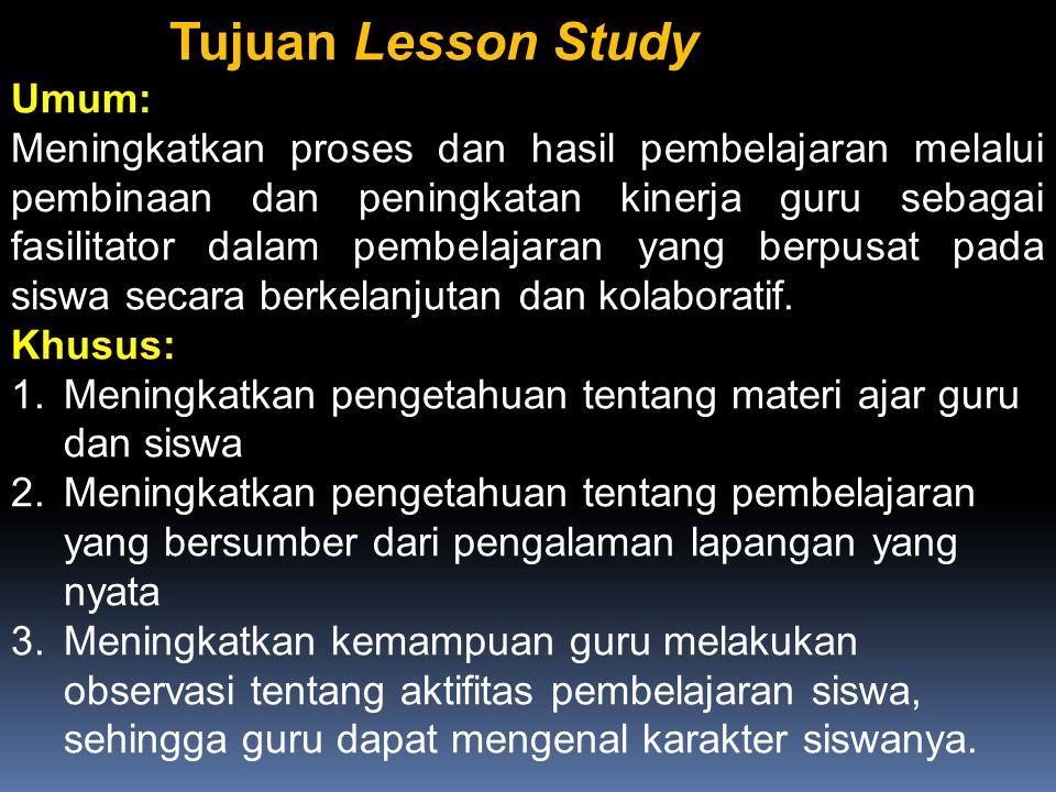 Tujuan Lesson Study Umum:
