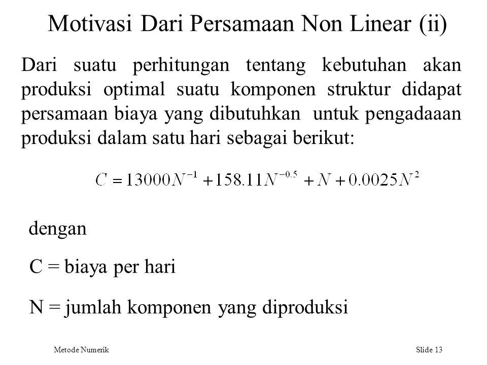 Motivasi Dari Persamaan Non Linear (ii)