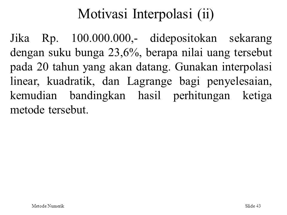 Motivasi Interpolasi (ii)