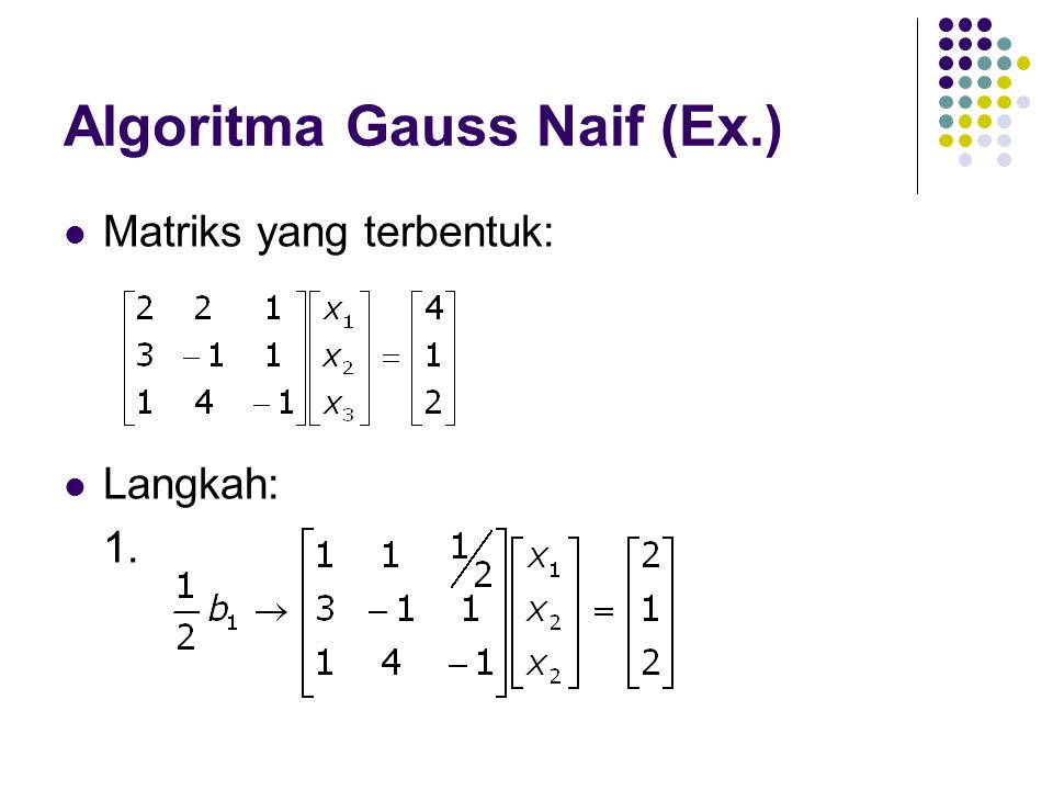 Algoritma Gauss Naif (Ex.)