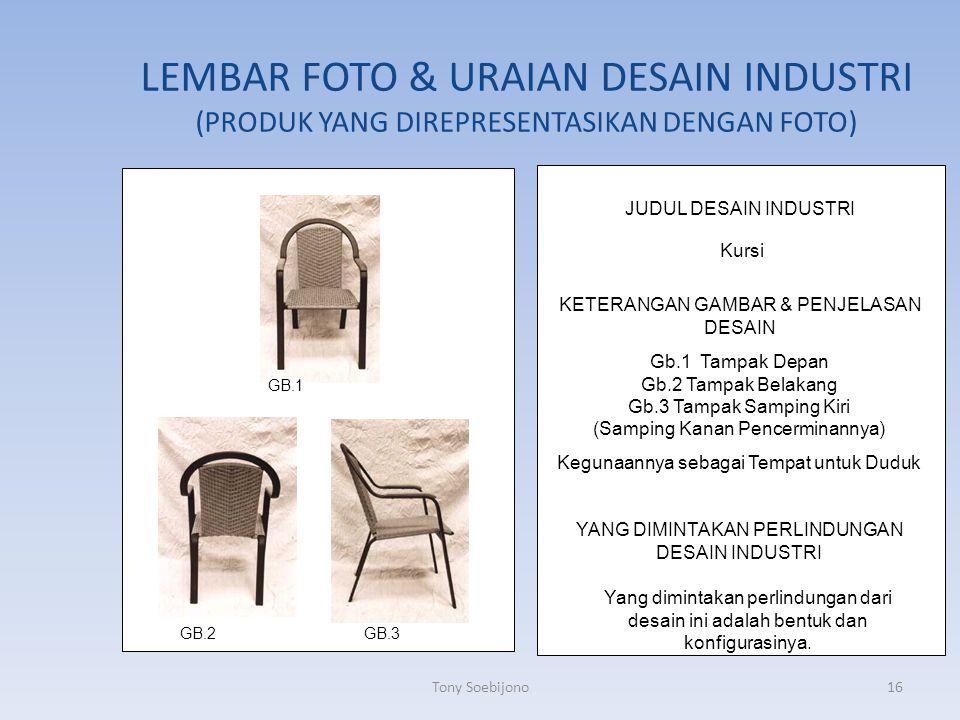 LEMBAR FOTO & URAIAN DESAIN INDUSTRI (PRODUK YANG DIREPRESENTASIKAN DENGAN FOTO)
