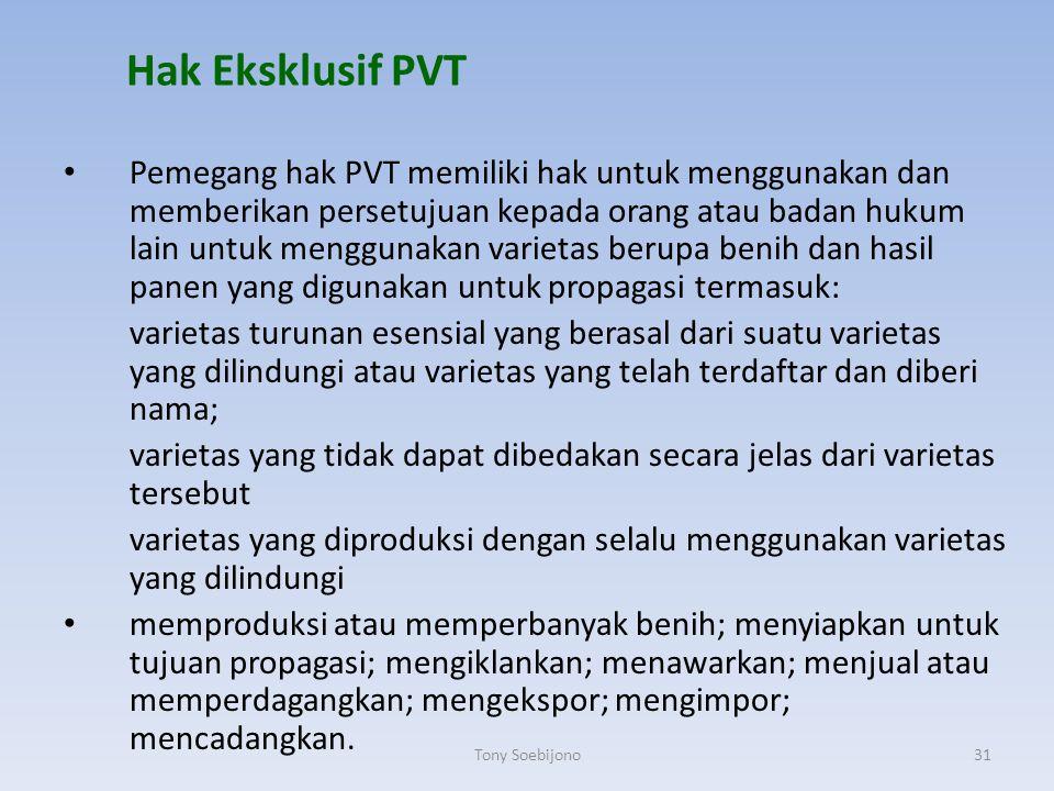 Hak Eksklusif PVT