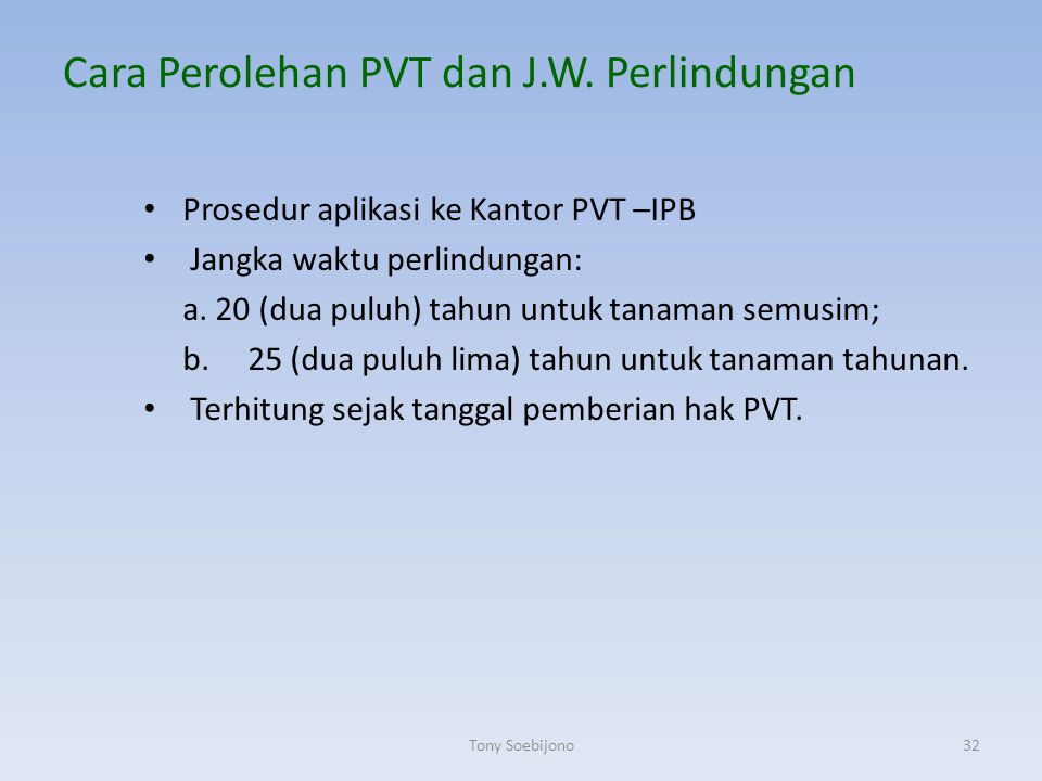 Cara Perolehan PVT dan J.W. Perlindungan