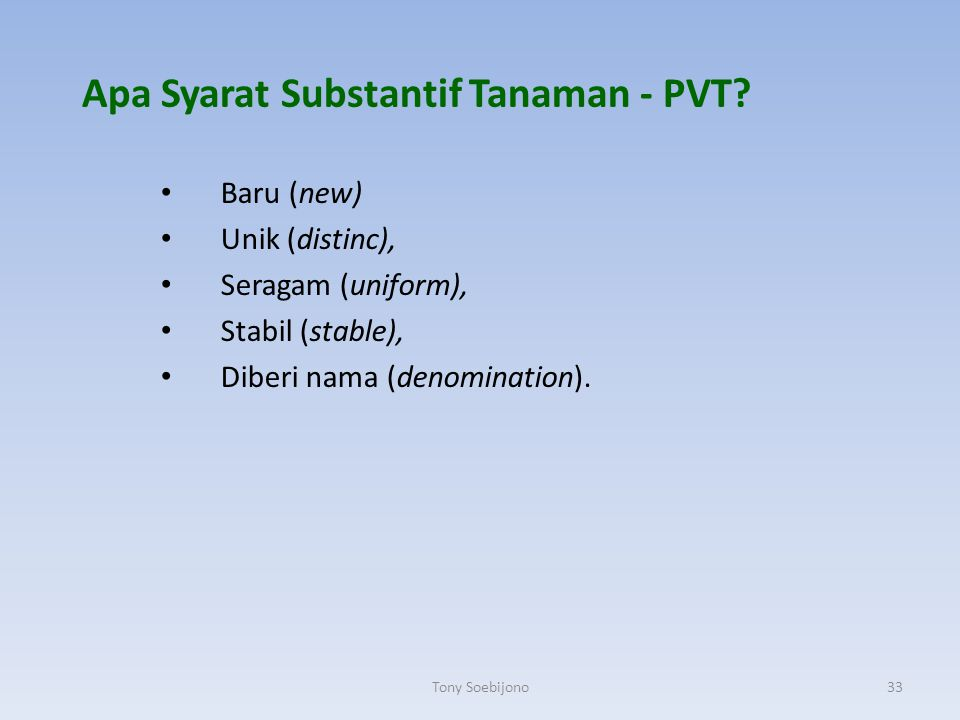 Apa Syarat Substantif Tanaman - PVT