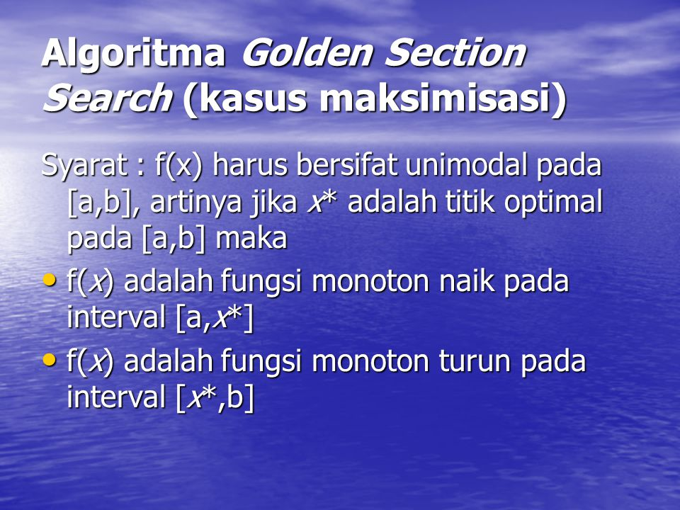 Algoritma Golden Section Search (kasus maksimisasi)