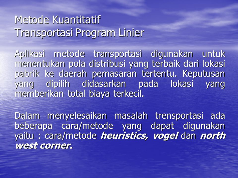 Metode Kuantitatif Transportasi Program Linier