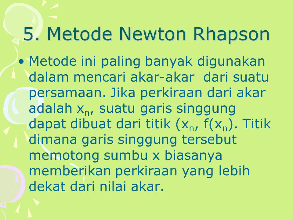 5. Metode Newton Rhapson
