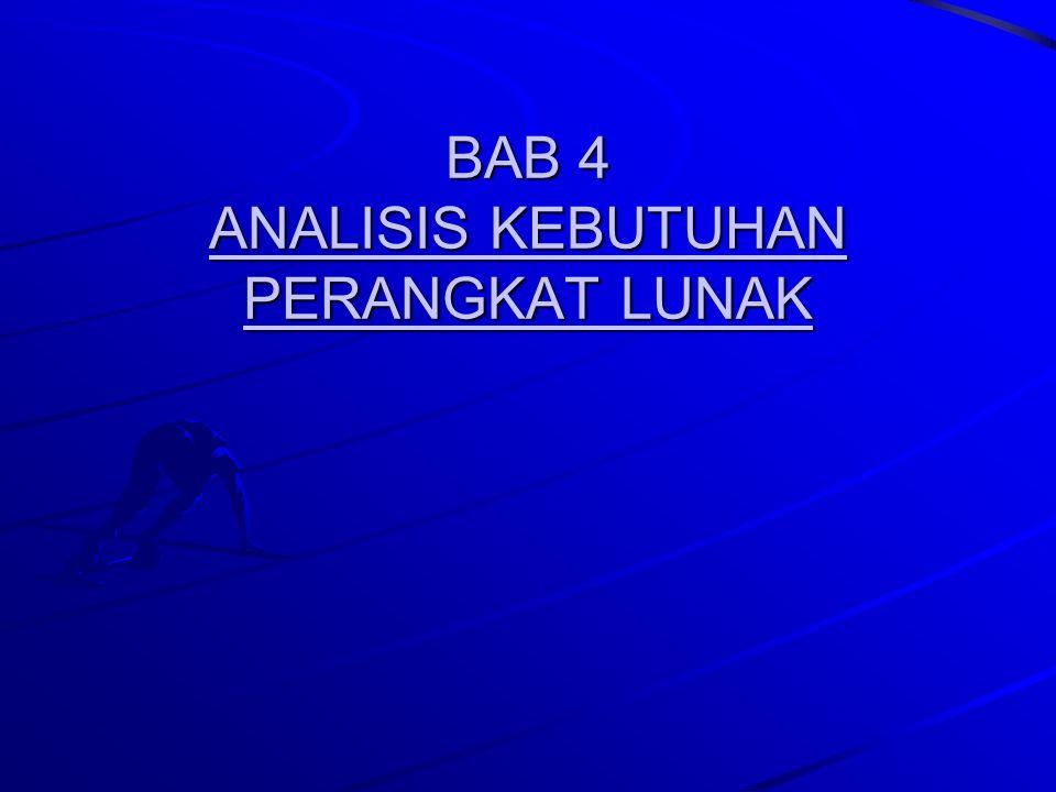 BAB 4 ANALISIS KEBUTUHAN PERANGKAT LUNAK