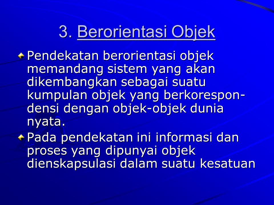 3. Berorientasi Objek