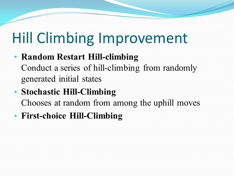 Hill Climbing Improvement