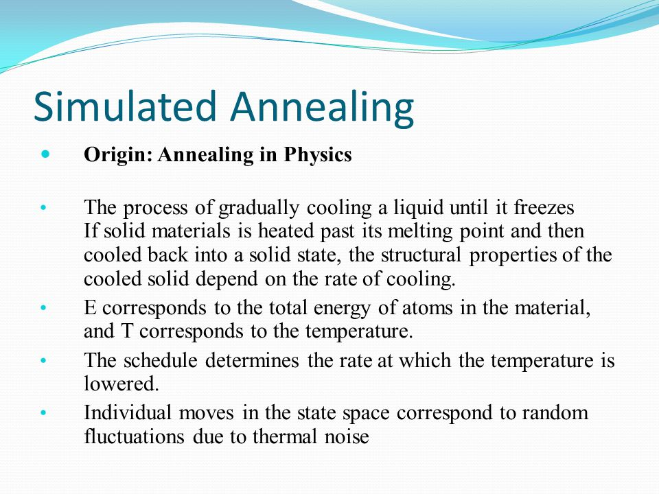 Simulated Annealing Origin: Annealing in Physics
