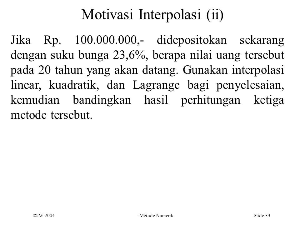 Motivasi Interpolasi (ii)