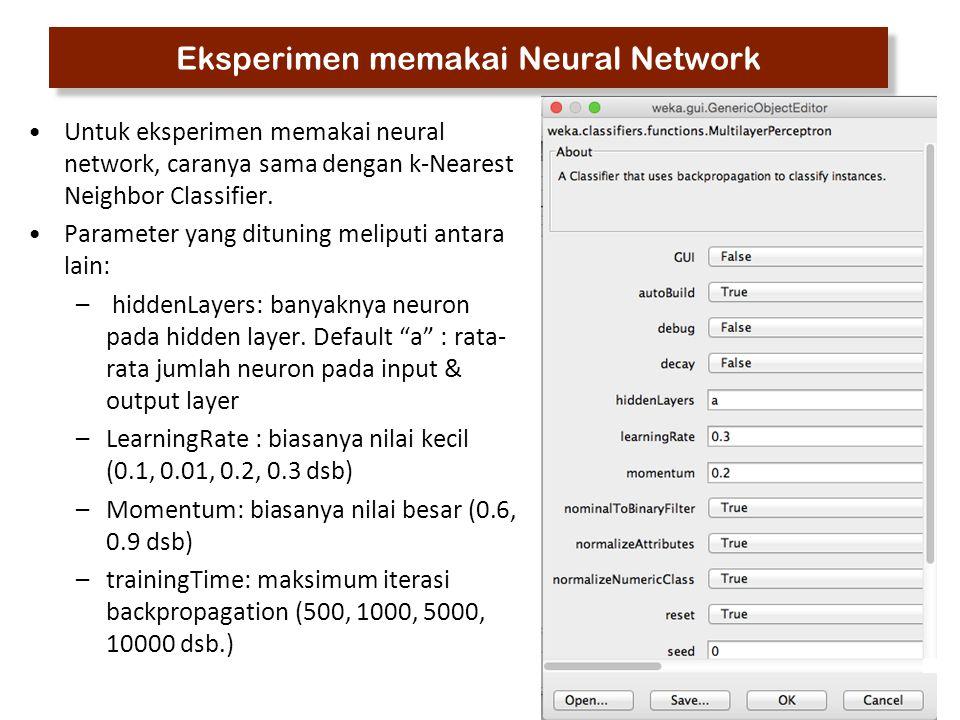 Eksperimen memakai Neural Network