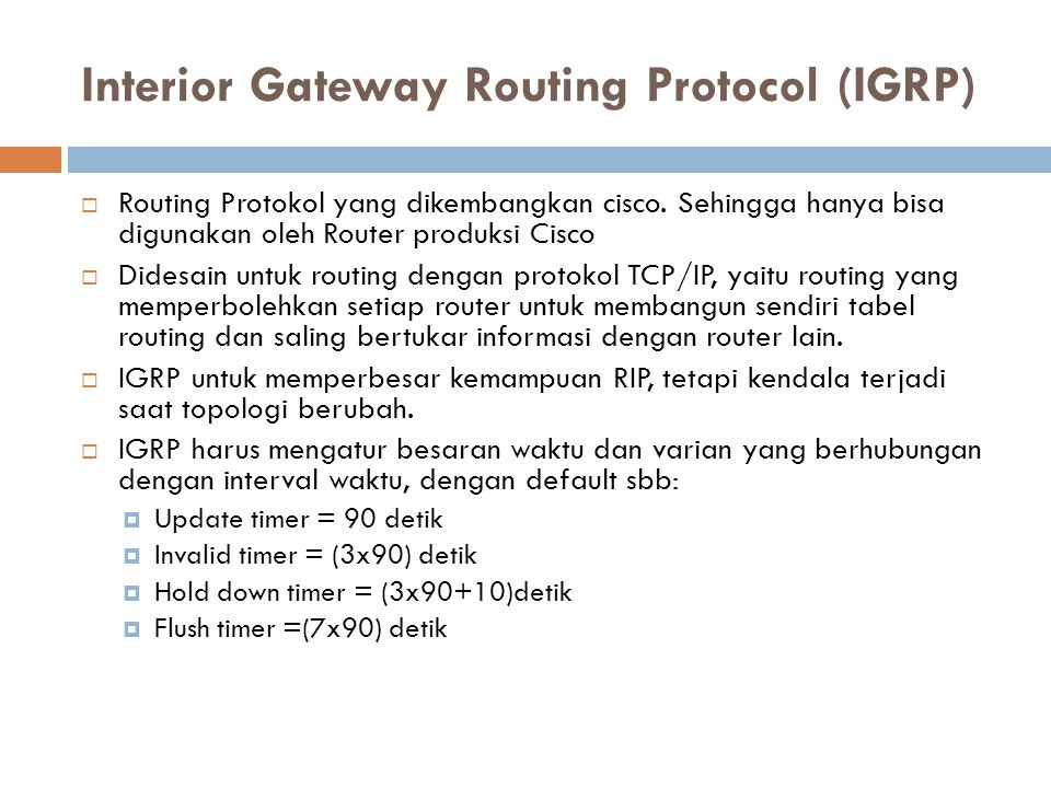 Interior Gateway Routing Protocol (IGRP)