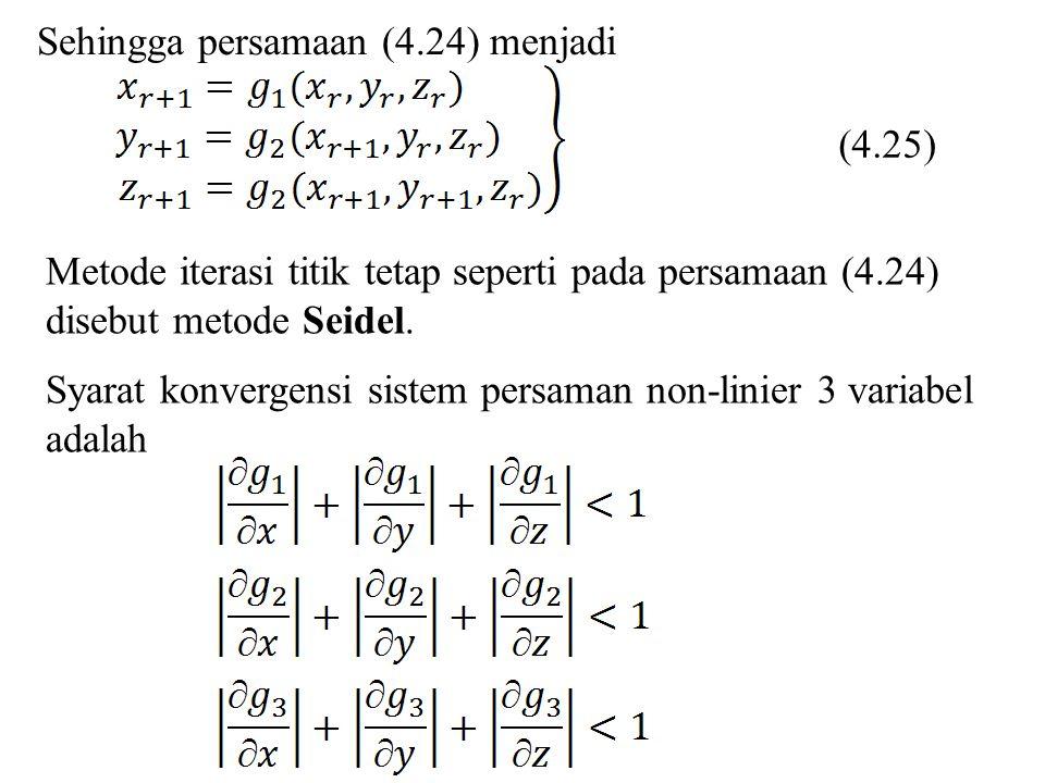 Sehingga persamaan (4.24) menjadi